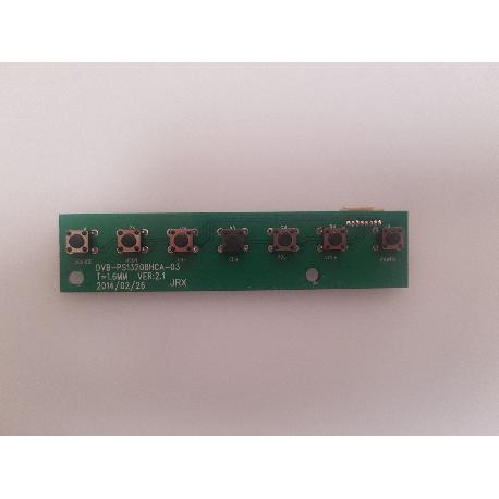 PLACA BOTONERA DVB-PS13208HCA-03 PARA TV TD SYSTEMS K48DLT3F - RECUPERADA